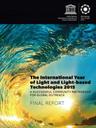 International Year of Light 2015 Final Report Published - UNESCO International Day of Light Endorsed