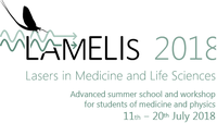 Summer School Lasers in Medicine and Life Sciences - LAMELIS 2018, 11-20 July 2018, Szeged, Hungary